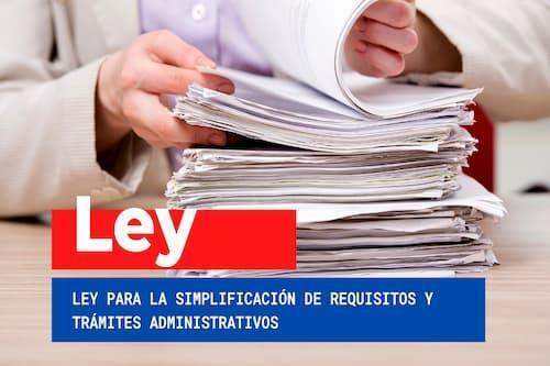 Ley para la simplificación de requisitos y trámites…